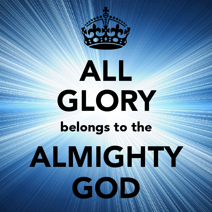 all-glory-belongs-to-the-almighty-god