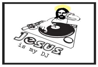 Jesus is MY DJ